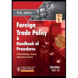 R. K. Jain's Foreign Trade Policy & Handbook of Procedures Vol - I (FTP) by Centax Publication [Edn. 2021-22]