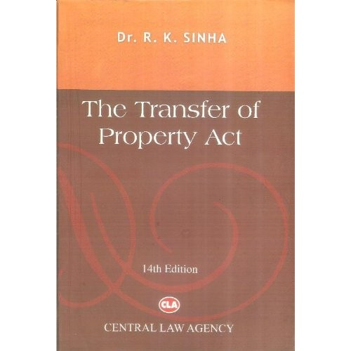 Central Law Agency's The Transfer of Property Act [Hindi] by Dr. R. K. Sinha