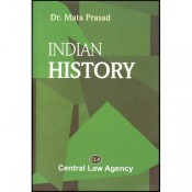 Central Law Agency's Indian History by Dr. Mata Prasad