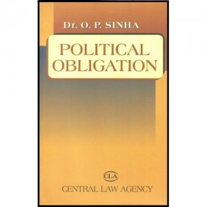 Central Law Agency's Political Obligation For B.S.L by Dr O. P. Sinha