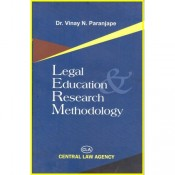 Central Law Agency's Legal Education Research Methodology by Dr. Vinay N. Paranjape For LL.M