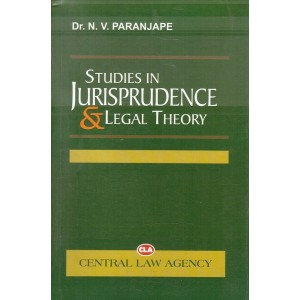 Central Law Agency's Studies in Jurisprudence & Legal Theory by Dr. N. V. Paranjape
