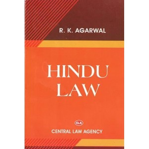 Central Law Agency's Hindu Law by R. K. Agarwala