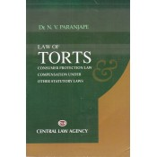 Central Law Agency's Law of Torts Cunsumer Protection Law and Compensation Under Other Statutory Laws by Dr. N. V. Paranjape