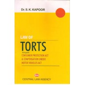 Central Law Agency's Law of Torts Consumer Protection Act by Dr S. K. Kapoor