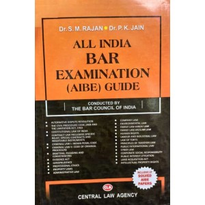 All India Bar Examination (AIBE) Guide for 2021 by Dr. S. M. Rajan & P.K. Jain | Central Law Agency