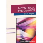 Law & Social Transformation by Dr. G. P. Tripathi For LL.M, Central Law Publications