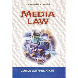 Central Law Publications's Media Law for BSL & LL.B by Dr. Sukanta K. Nanda