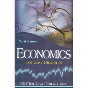 Central Law Publication's Economics For Law Students by Surabhi Arora