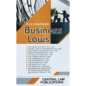 Central Law Publication's Business Law by R. N. Chaudhary