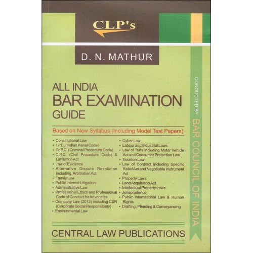 Central Law Publication's All India BAR Examination Guide 2017-18 [AIBE New Syllabus] by  D. N. Mathur