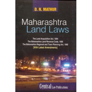 Central Law Publication's Maharashtra Land Laws by D. N. Mathur
