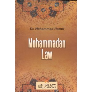 Central Law Publication's Mohammadan Law by Dr. Mohammad Nazmi