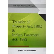 Central Law Publication's Transfer of Property Act, 1882 & Indian Easement Act, 1882 by Prof. Rajni Malhotra Dhinra