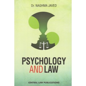 Psychology and Law for BA LLB & LLB By Dr. Naghma Javed | Central Law Publication