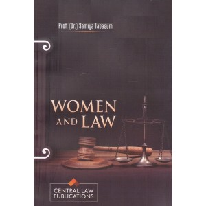 Central Law Publication's Women & Law by Prof. Dr. Samiya Tabasum