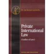 Central Law Publication's Private International Law (Conflict of Laws) by Dr. Sai Ramani Garimella