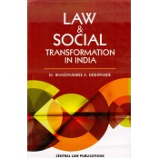 Central Law Publication's Law & Social Transformation In India by Dr. Bhagyashree A. Deshpande