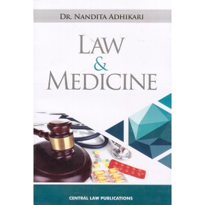 Central Law Publication's Law & Medicine for BSL & LL.B by Dr. Nandita Adhikari