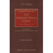 Central Law Publication's Commentary on The Indian Penal Code by K. D. Gaur [IPC-HB]