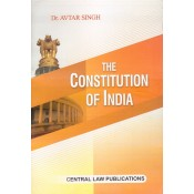 Central Law Publications The Constitution of India by Dr. Avtar Singh