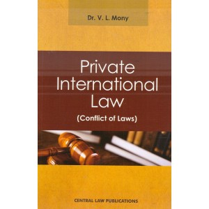 Central Law Publication's Private International Law (Conflict of Laws) by Dr. V. L. Mony