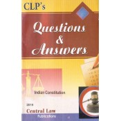 Central Law Publication's Questions & Answers on Indian Constitution by Ashish Tiwari