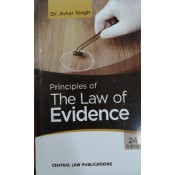 Central Law Publication's Principles Of Law Of Evidence For BSL & LLB by Dr. Avtar Singh
