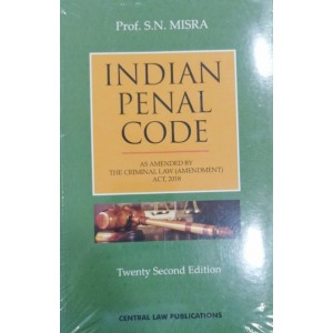 Central Law Publication's Indian Penal Code [IPC] by Prof. S. N. Misra For BL/LL.B