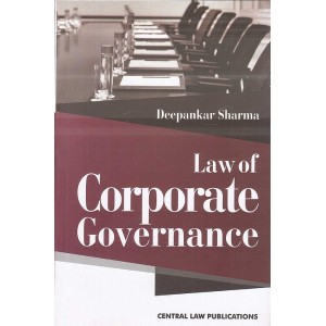 Central Law Publications Law of Corporate Governance by Deepankar Sharma