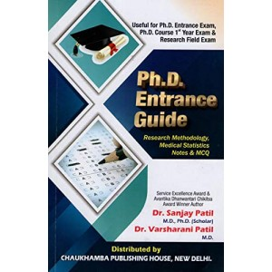 Chaukhamba Publishing House's Ph.D. Entrance Guide: Research Methodology, Medical Statistics Notes and MCQ by Dr. Sanjay Patil & Dr. Varsharani Patil
