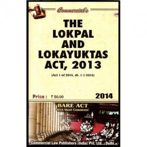 Commercial's Lokpal & Lokayuktas Act, 2013 - Bare Act with Short Comments