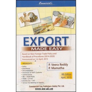 Commercial's Export Made Easy - based on New Foreign Trade Policy (FTP) by P. Veera Reddy and M. Mamatha