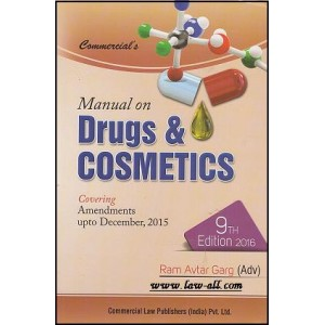 Commercial's Manual on Drugs & Cosmetics [HB] by Ram Avtar Garg