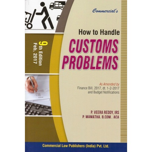 Commercial's How to Handle Customs Problems [HB] by P. Veera Reddy & P. Mamatha