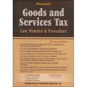 Commercial's Goods and Services Tax Law, Practice & Procedure [GST] by CA. Ashish Koolwal (HB)