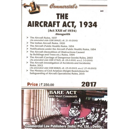 Commercial's The Aircraft Act, 1934 Bare Act [2017 Edn.]