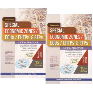 Commercial's Special Economic Zones (SEZs) / EOUs / EHTPs and STPs Laws and Practice  [2 Vols.] by C. P. Goyal, O.P. Arora, A. K. Sinha, Mayank Sharma