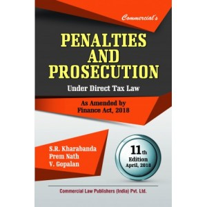 Commercial's Penalties & Prosecution under Direct Tax Laws by S. R. Kharabanda, Prem Nath and Adv. V. Gopalan