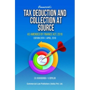 Commercial's Tax Deduction & Collection at Source (TDS, TCS) by S. R. Kharbanda, V. Gopalan