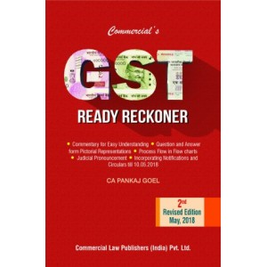 Commercial's GST Ready Reckoner 2018-19 by CA. Pankaj Goel