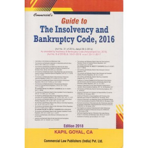 Commercial's Guide to The Insolvency and Bankruptcy Code, 2016 by Kapil Goyal