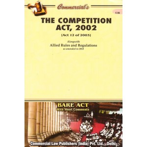 Commercial Law Publisher's Bare Act on The Competition Act, 2002