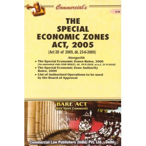 Commercial's Bare Act on The Special Economic Zones Act, 2005 [SEZ]