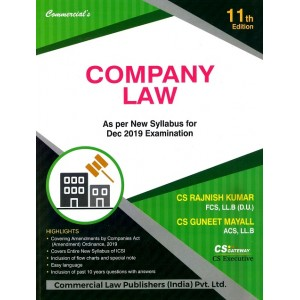 Commercial's Company Law for CS Executive December 2019 Exam by CS. Rajnish Kumar, CS. Guneet Mayall [New Syllabus]