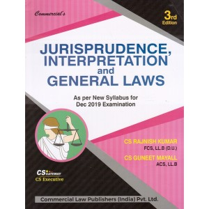 Commercial's Jurisprudence, Interpretation & General Laws for CS Executive December 2019 Exam [JIGL-New Syllabus] by CS. Rajnish Kumar, CS Guneet Mayall