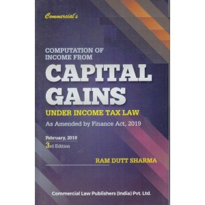 Commercial's Computation of Income from Capital Gains by Ram Dutt Sharma