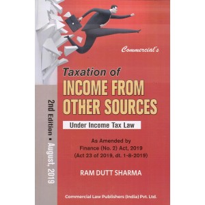 Commercial's Taxation of Income from Other Sources Under Income Tax Law by Ram Dutt Sharma