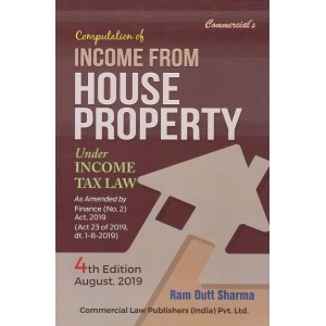 Commercial's Computation of Income From House Property Under Income Tax Law by Ram Dutt Sharma