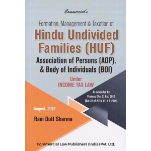 Commercial's Formation, Management & Taxation of Hindu Undivided Families (HUF) Association of Persons (AOP), & Body of Individuals (BOI) under Income Tax by Ram Dutt Sharma